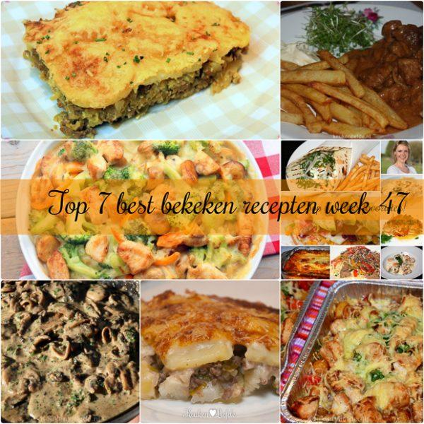 Top 7 best bekeken recepten week 47