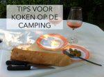 Tips voor koken op de camping! #1