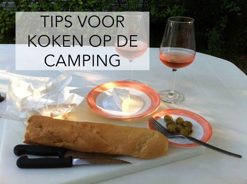 Tips voor koken op de camping!