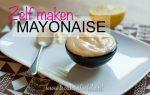 Video: zelf mayonaise maken