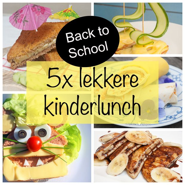 Back to school: 5x lekkere kinderlunch