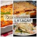 7x de lekkerste lasagnerecepten!