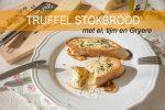 Truffel stokbrood met ei, tijm en Gruyère + kookfilmpje!