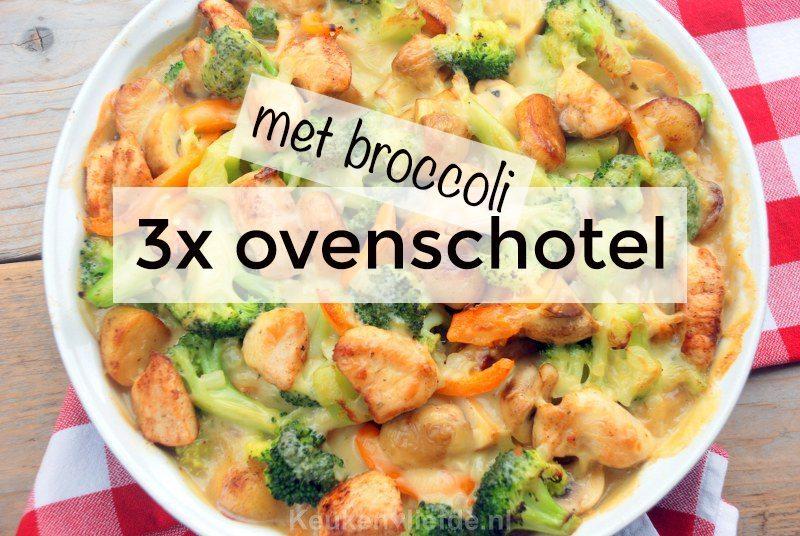 3x ovenschotel met broccoli