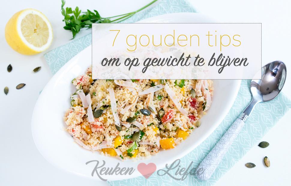7 gouden tips om op gewicht te blijven